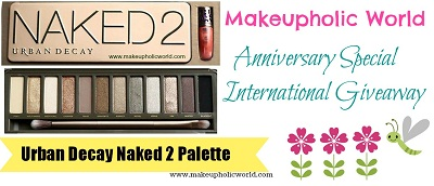 Makeupholic World Anniversary Special International Giveaway****Win an URBAN DECAY NAKED2 Palette