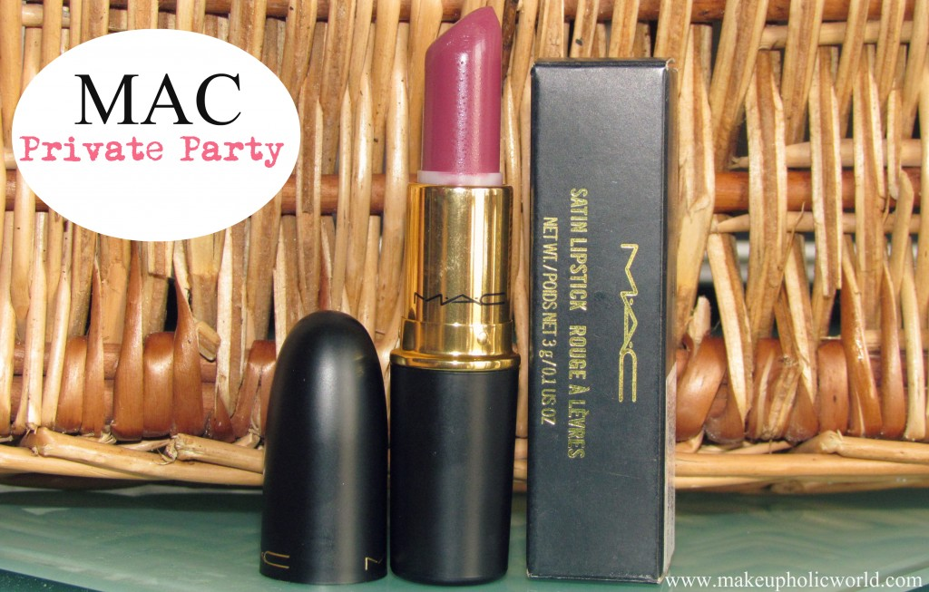 MAC Lipstick – Private Party | Makeupholic World