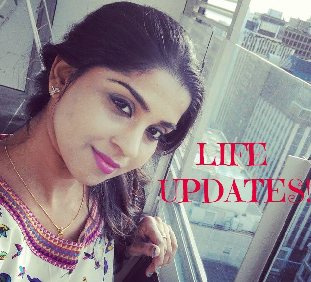 Life Update!!!